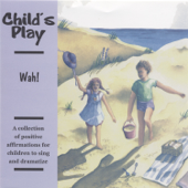 Child's Play: Positive Affirmations for Children