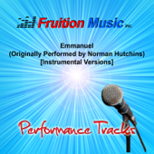 Emmanuel (Low Key) [Originally Performed By Norman Hutchins] [Instrumental Version]-Fruition Music Inc.