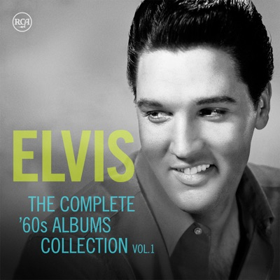 The Complete '60s Albums Collection, Vol. 1: 1960-1965 - Elvis Presley