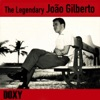 The Legendary João Gilberto (Doxy Collection) ジャケット写真