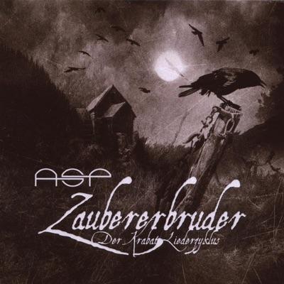 Zaubererbruder - Der Krabat-Liederzyklus - ASP