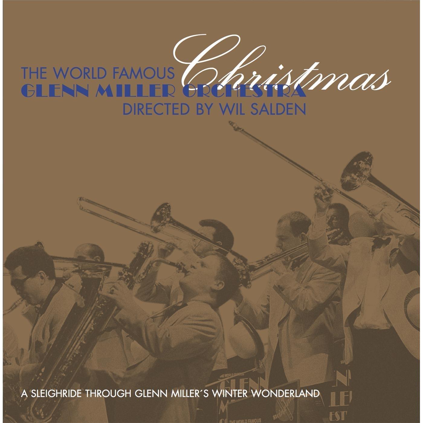 Christmas: A Sleighride Through Glenn Miller's Winter Wonderland