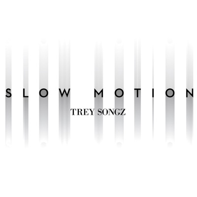 Slow Motion - Single - Trey Songz