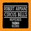 Circus Bells (Remixes) ジャケット写真
