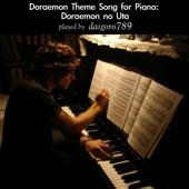 Doraemon No Uta From Doraemon  [Piano Version]  Daigoro789 - Daigoro789