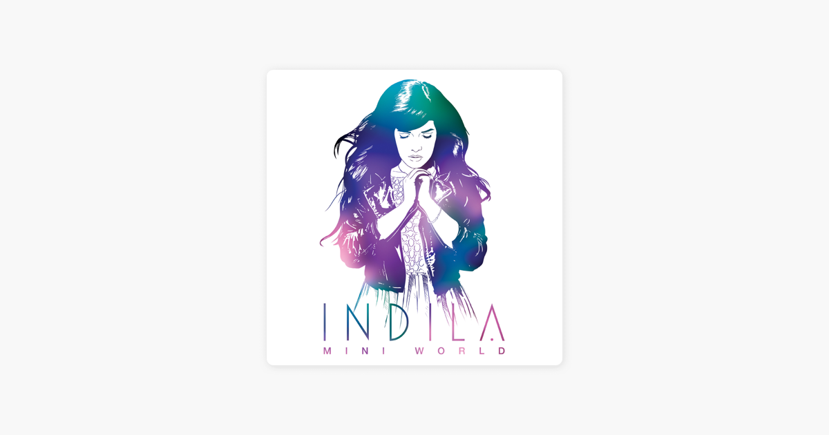Mini World Deluxe Version By Indila On Apple Music