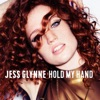 Hold My Hand - Single, Jess Glynne