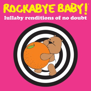 Rockabye Baby! - Don't Speak