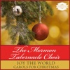 Joy to the World - Carols for Christmas, Mormon Tabernacle Choir