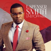 L. Spenser Smith - In You (I'm An Overcomer)