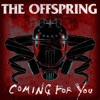 Coming for You - Single, The Offspring