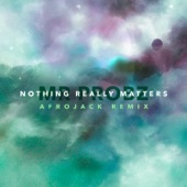 Nothing Really Matters - Single (Afrojack Remix Radio Edit)