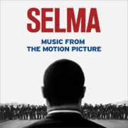 Selma (Music from the Motion Picture) - Various Artists