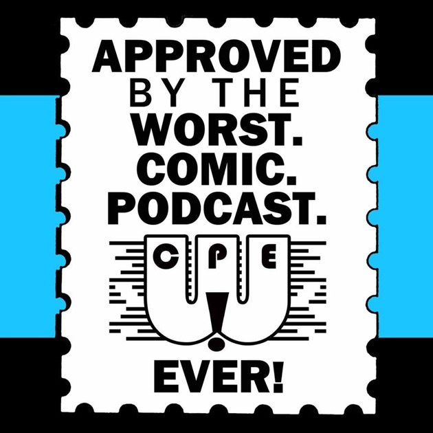 WORST COMIC PODCAST EVER By Worst Comic Podcast EVER On Apple - 29 stupidest things happen 2014