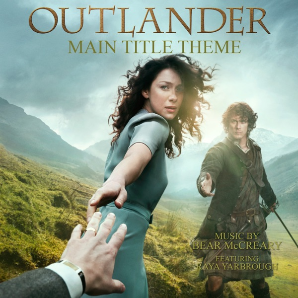 Outlander - Main Title Theme (Skye Boat Song) [feat. Raya Yarbrough]