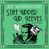 Stiff Upper Lip, Jeeves (Dramatised) - P.G. Wodehouse