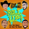 Roll Up Ron Henley Remix Single