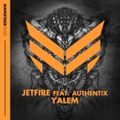 Yalem (feat. Authentix) - Jetfire