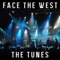 The Tunes by Face The West on Apple Music