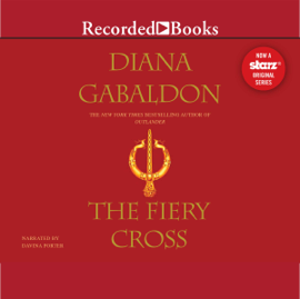 The Fiery Cross: Outlander, Book 5 (Unabridged) audiobook