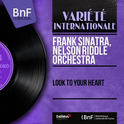 Look to Your Heart (Mono Version) - Frank Sinatra