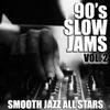 90 s Slow Jams Vol 2