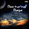 Nocturnal Raga - Night Ragas