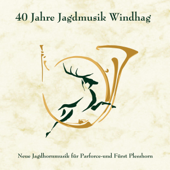 40 Jahre Jagdmusik Windhag