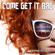 Come Get It Bae (Radio Edit) - Joey Houston