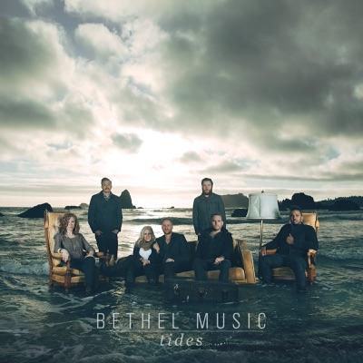Tides - Bethel Music