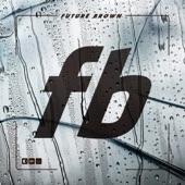 Future Brown - Talkin Bandz (feat. Shawnna & DJ Victoriouz)