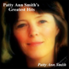Greatest Hits - Patty Ann Smith