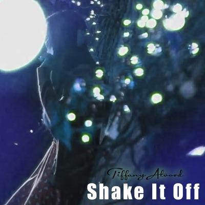 Shake It Off - Single - Tiffany Alvord