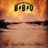 GRAVEYARD BBQ - World Turning