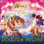 Winx - Poderes Sirenix (Ao Vivo)