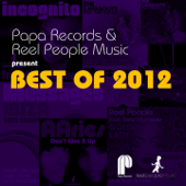 Papa Records & Reel People Music Present Best of 2012