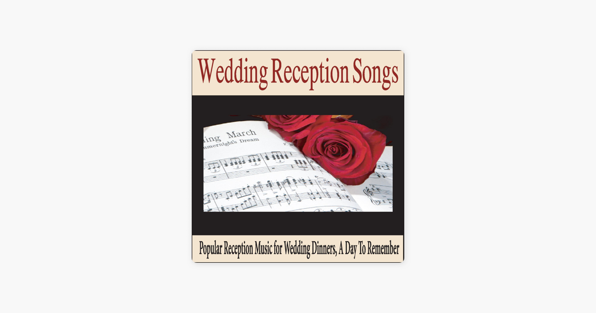 Popular Wedding Reception Songs | Wedding Reception Songs Popular Reception Music For Wedding Dinners