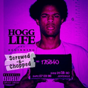 Hogg Life: The Beginning (Screwed & Chopped) Mp3 Download