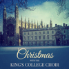 Choir of King's College, Cambridge - Christmas with the King's College Choir artwork
