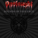 Onslaught - The Sound of Violence