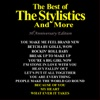 Audio CD The Best of the Stylistics and More 30th Anniversary Edition