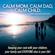 Roberta Shapiro - Calm Mom, Calm Dad, Calm Child