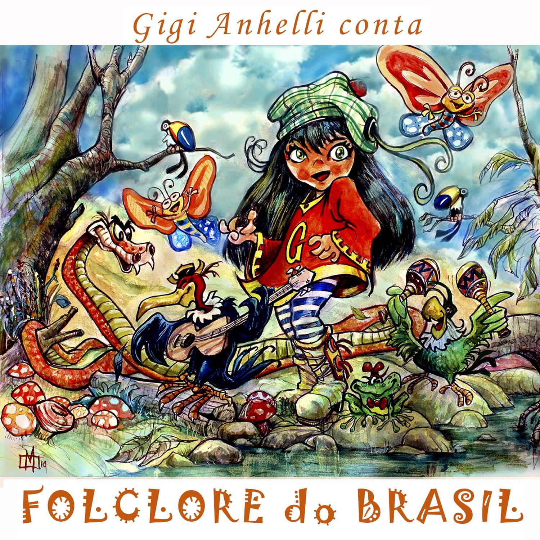 Gigi Anhelli Conta: Folclore do Brasil (feat. Dr. Xyss) - EP