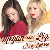 Happy Birthday Acoustic Version Megan & Liz - Megan & Liz