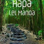 Hapa - Lei Manoa