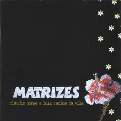Matrizes - Luiz Carlos da Vila