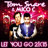 Let You Go 2k15 (The Remixes)