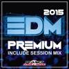 EDM Premium 2015