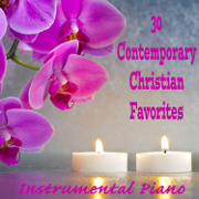 30 Contemporary Christian Favorites: Instrumental Piano - The O'Neill Brothers Group - The O'Neill Brothers Group