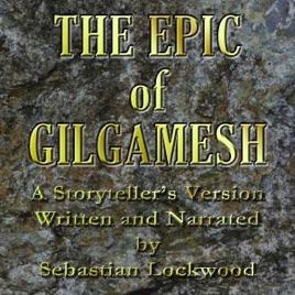 The Epic of Gilgamesh (Unabridged)